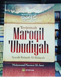 Buku Maroqil Ubudiyah Syarah Bidayah al Hidayah Toko Buku Aswaja Surabaya