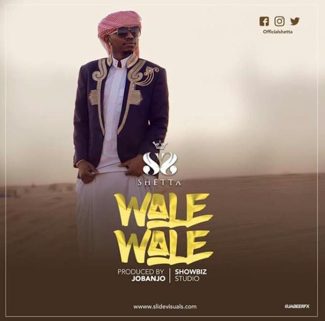 Audio - Shetta - Wale Wale - www.madilubilaly.com