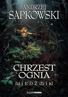 Chrzest ognia – Andrzej Sapkowski