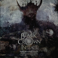 "Black Crown Initiate - ""Selves We Cannot Forgive"""