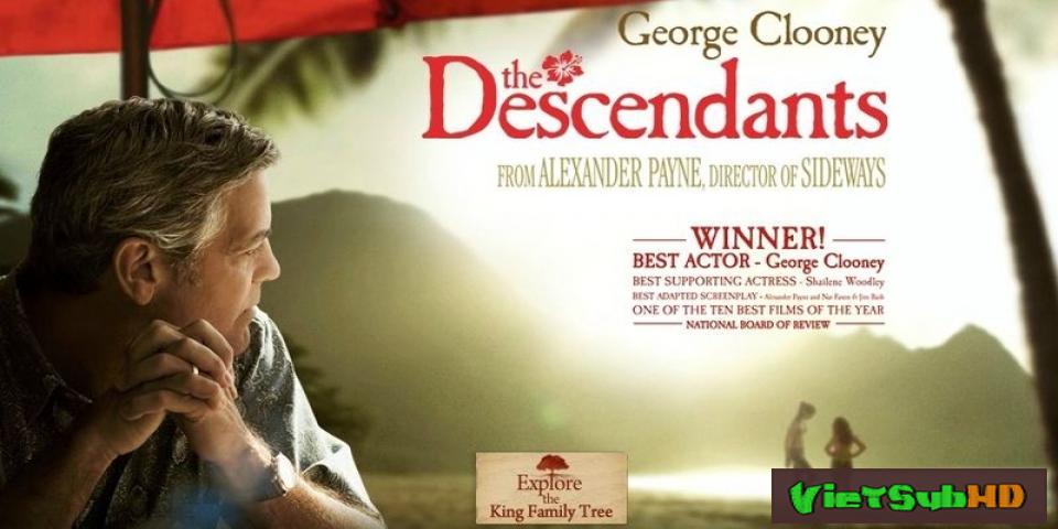 Phim Hậu Duệ VietSub HD | The Descendants 2011