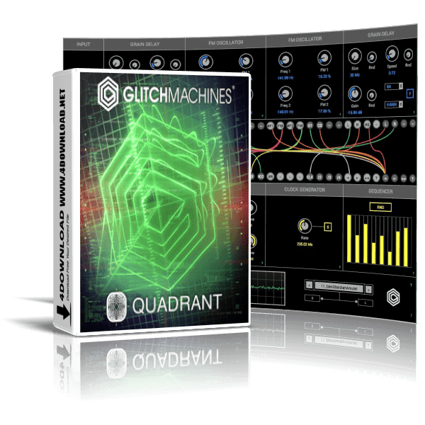 GlitchMachines - Quadrant v1.1 Full version