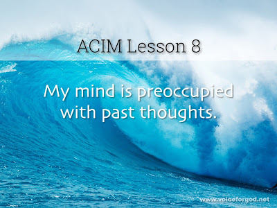 [Image: ACIM-Lesson-008-Workbook-Quote-Wide.jpg]