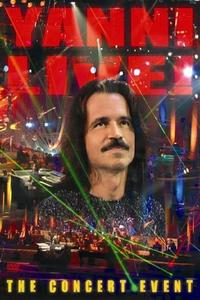 Watch Yanni: Live! – The Concert Event Online Free in HD