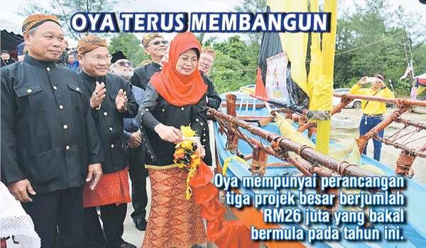 Oya mempunyai perancangan tiga projek besar berjumlah RM26 juta yang bakal bermula pada tahun ini