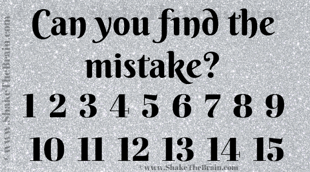 Can you f1nd the mistake? 1 2 3 4 5 6 7 8 9 10 11 12 13 14 15