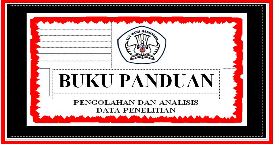 Quot Buku Panduan Analisis Data Suatu Penelitian Quot Sd Negeri 1 Asemrudung