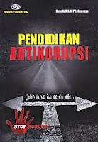 AJIBAYUSTORE Judul Buku : Pendidikan Anti Korupsi Pengarang : Suradi, SE, MPd, Akuntan   Penerbit : Gava Media