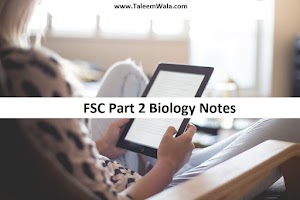 FSC Part 2 Biology Notes PDF Free Download - 2nd Year Bio English Medium Notes