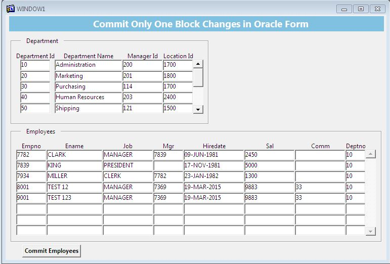 How To Commit Just One Data Block Changes In Oracle Forms