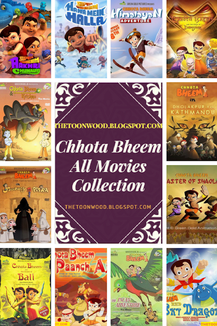 Chhota Bheem All Movies Full Collection In Hindi Dubbed [720p,HD] - TOONWOOD