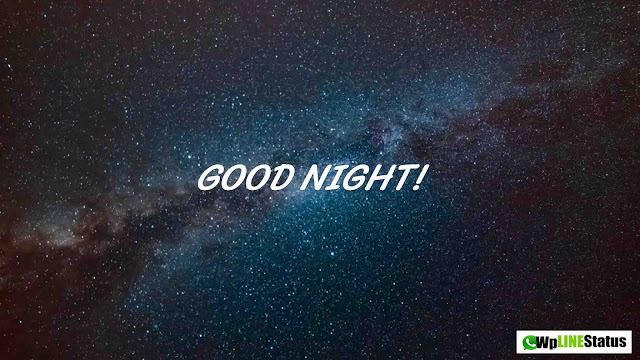 100+ (Best) Good Night Wishes, Status, Quotes & Messages for Whatsapp and Facebook 2019