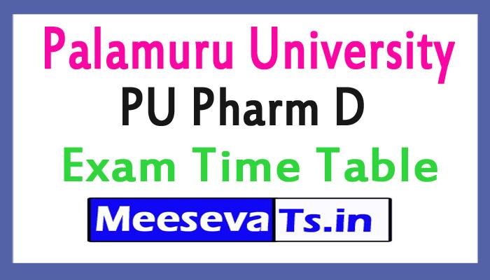 Palamuru University PU Pharm D Exam Time Table 2017