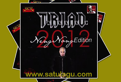 Download Mp3 Lagu TRIAD Album Neng Nong Edition Full Rar, triad triad, album triad, triad istimewa, the rock indonesia, triad album triad,