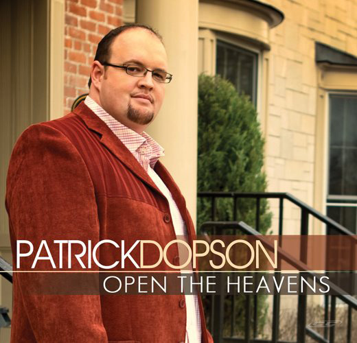 Patrick Dopson - Open The Heavens 2012 English Christian Worship Album