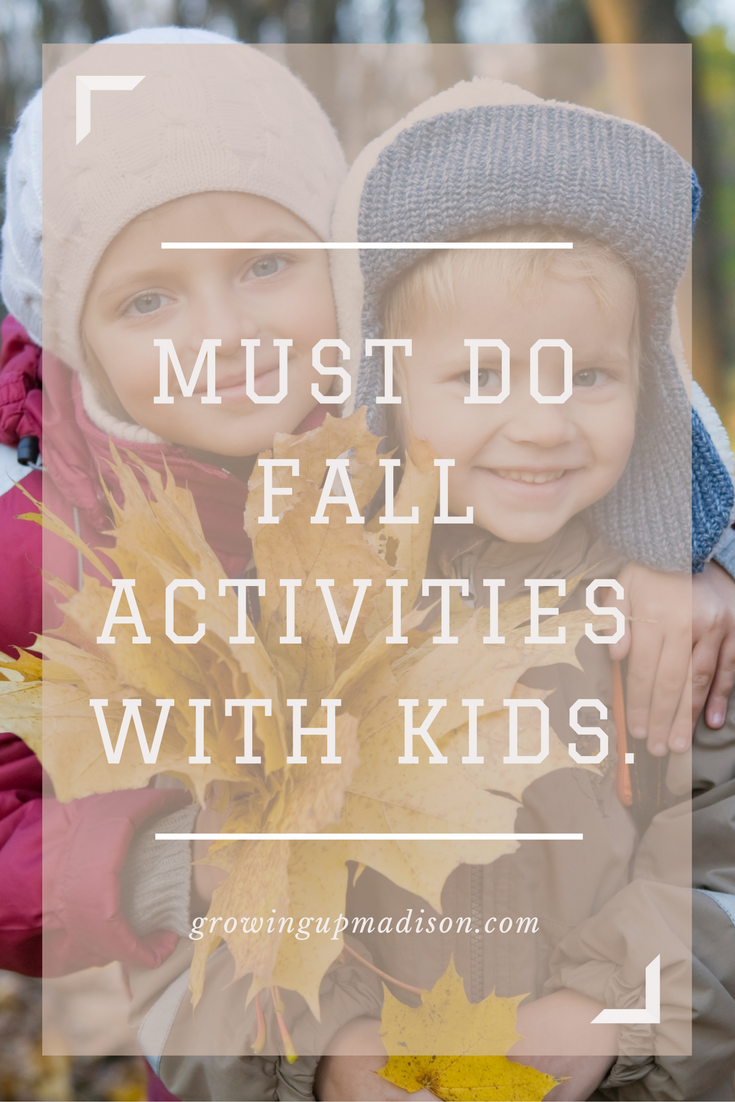 Must Do: Must Do Fall Activities With Kids