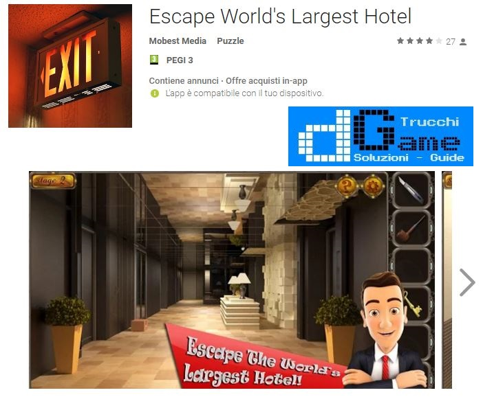 Soluzioni Escape World's Largest Hotel livello 1 2 3 4 5 6 7 8 9 10 | Trucchi e Walkthrough level