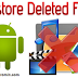 Cara Ampuh Mengembalikan Foto atau Video yang Terhapus di HP Android tanpa Root