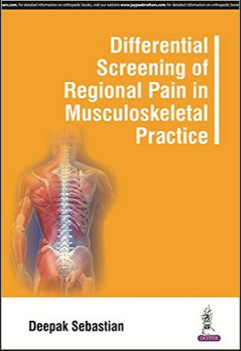 Differential Screening of Regional Pain in Musculoskeletal Practice PDF