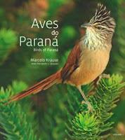 Aves do Paraná, guia de campo aves do Paraná, guia de aves, pássaros do paraná, comprar guia de campo aves do Paraná, melhores de guias de campo de aves