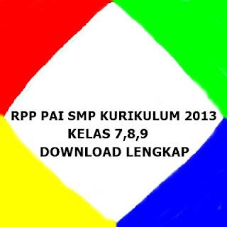 RPP PAI SMP Kurikulum 2013 Kelas 7 8 9 Download Lengkap