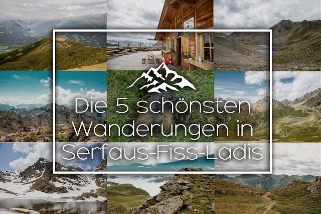 Die fünf schönsten Wanderungen in Serfaus-Fiss-Ladis  Wandern-Tirol  Best-Of-Serfaus-Fiss-Ladis 01