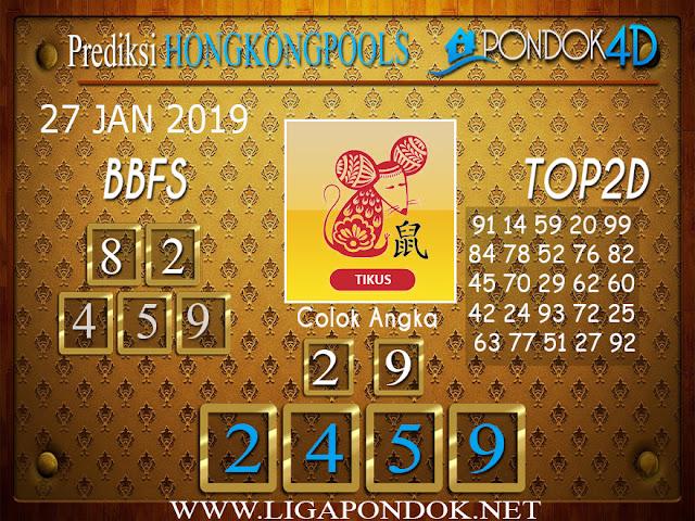 Prediksi Togel HONGKONG PONDOK4D 27 JANUARI 2019