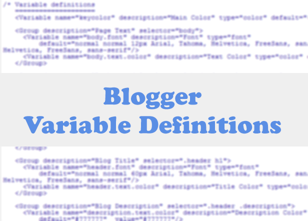 blogger variable definitions