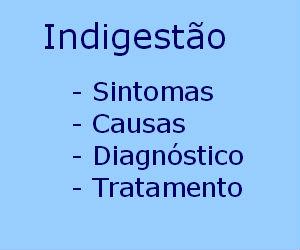 Indigestão causas sintomas tratamento