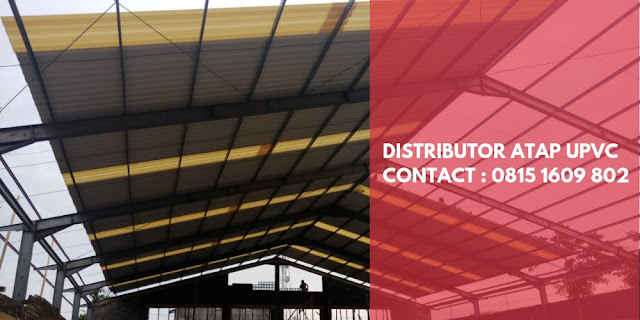 Produsen Distributor Supplier Atap uPVC - Pabrik Atap uPVC