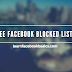 See FB Blocked List and Unblock Friends || View Facebook Blocked List Or Unblock Fans