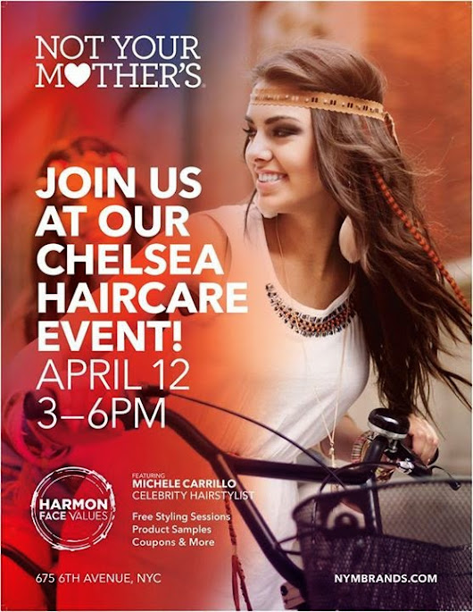 Not Your Mother's Haircare Event at Harmon Face Values April 12th