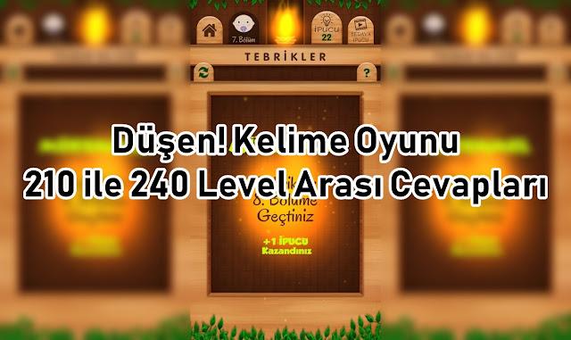 Dusen Kelime Oyunu 210 ile 240 Level Arasi Cevaplari
