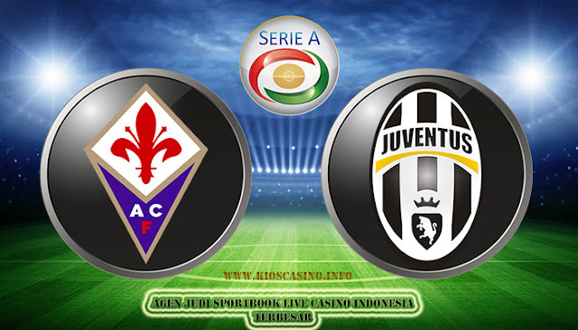 Prediksi Serie A Fiorentina vs Juventus 10 Februari 2018