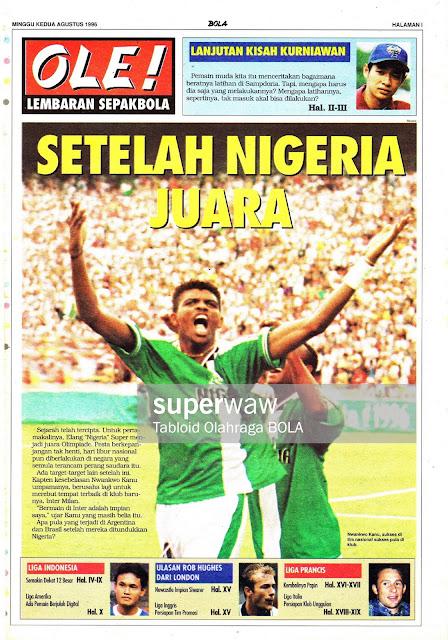 OLE! LEMBARAN SEPAKBOLA: SETELAH NIGERIA JUARA