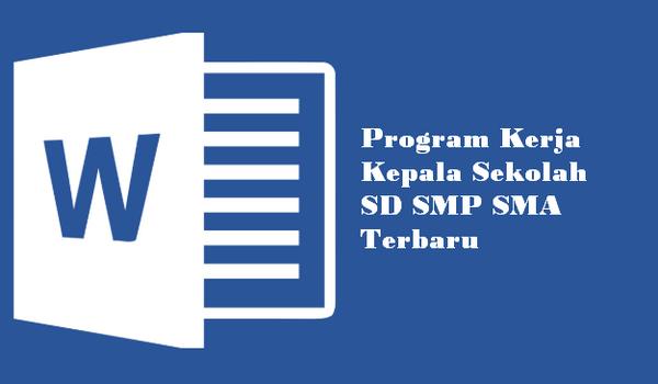 Program Kerja Kepala Sekolah SD SMP SMA Terbaru