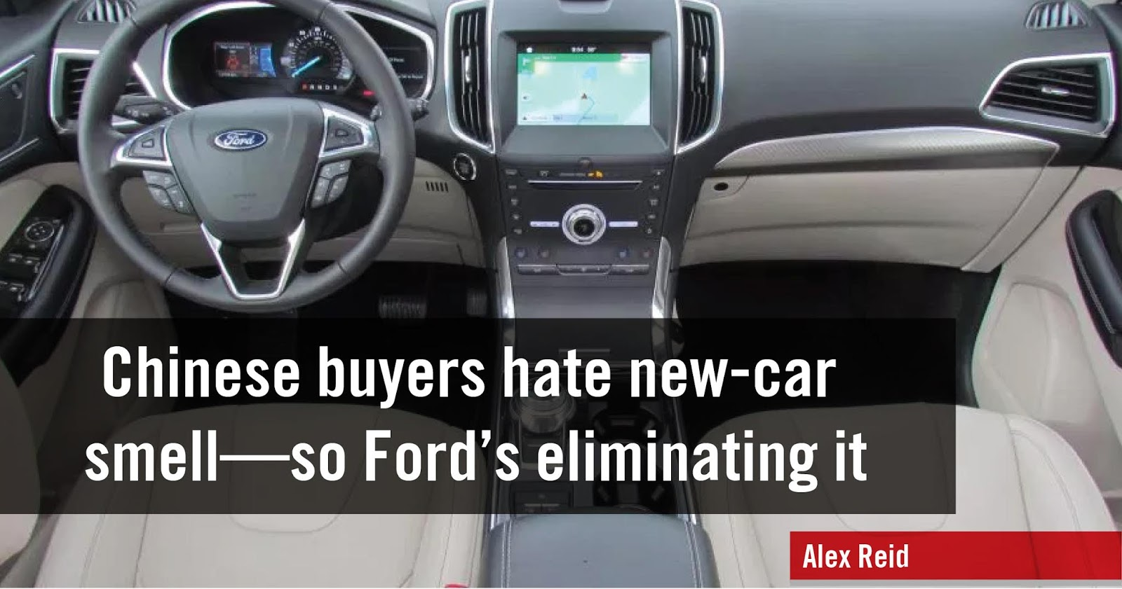 Chinese buyers hate new-car smell—so Ford's eliminating it