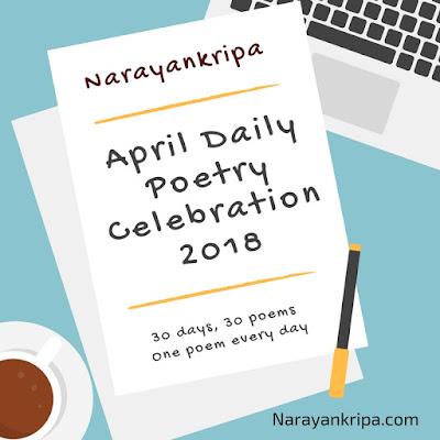 Image: Narayankripa April Daily Poetry Celebration 2018 Precursor