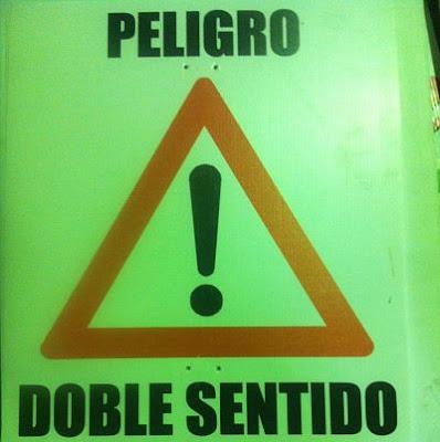 peligro. doble sentido