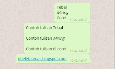 Cara Bikin Teks Tebal Miring dan Coret di Whatsapp