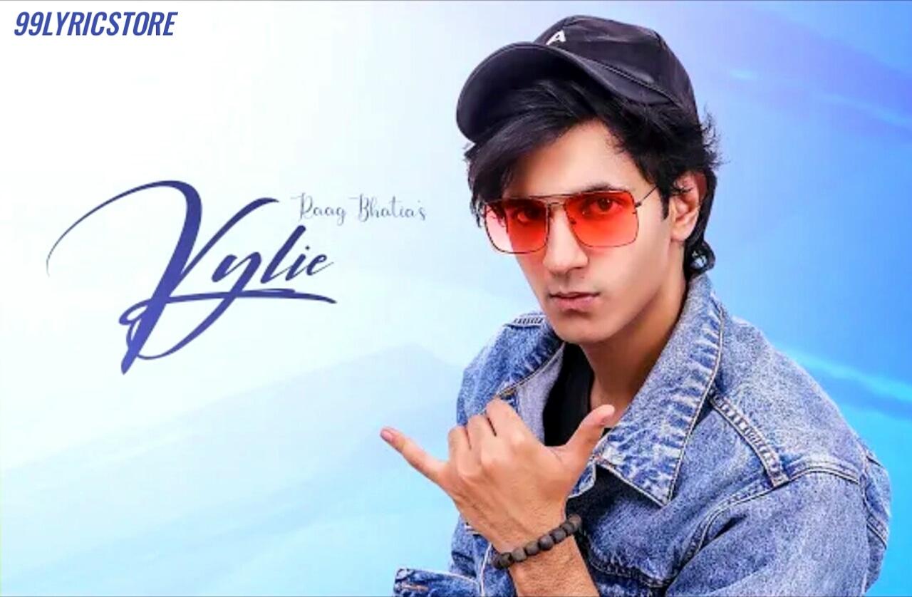 Kylie Punjabi Song Lyrics Raag Bhatia