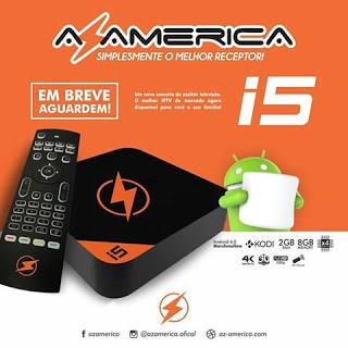 ATUALIZAÇÃO AZAMERICA IPTV I5 - 29/06/2018