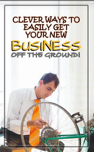 How To Easily Get Your New Business Off The Ground
