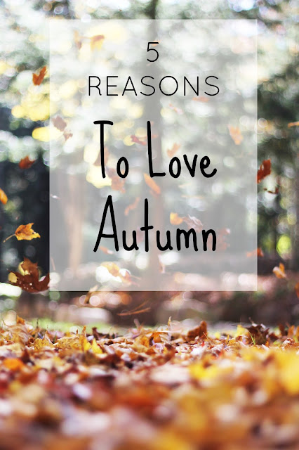 Autumn is hands-down my favourite season. Here are 5 reasons why...