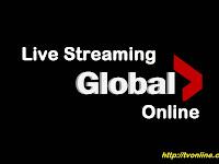 Nonton Gratis Global TV Live Streaming Online Tanpa Buffering
