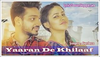 Yaaran De Khilaaf Lyrics : Gurjazz