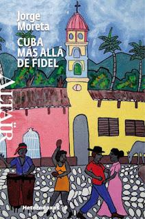 Cuba más allá de Fidel, Jorge Moreta