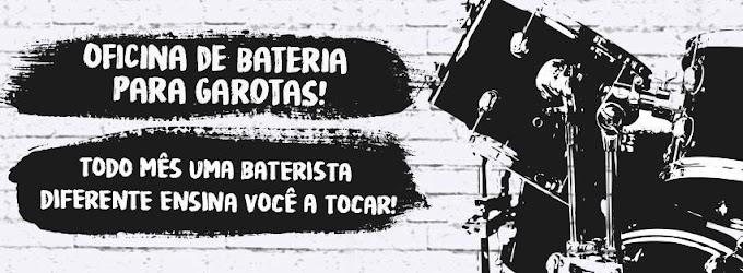 Revista realiza oficinas de bateria para garotas em São Paulo e Rio de Janeiro