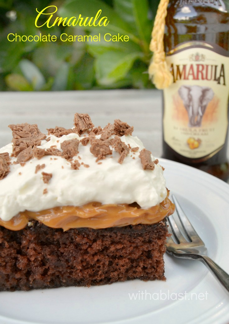 Amarula Chocolate Caramel Cake ~ Divine, traditional South-African Amarula Chocolate Caramel Cake ~ rich, sweet, moist and a must-have recipe !
