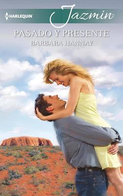 Barbara Hannay - Pasado Y Presente